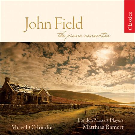 John Field: the Piano Concerto