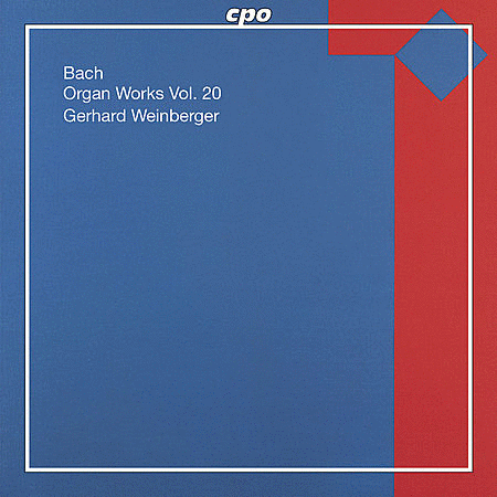 Bach: Organ Works Vol. 20