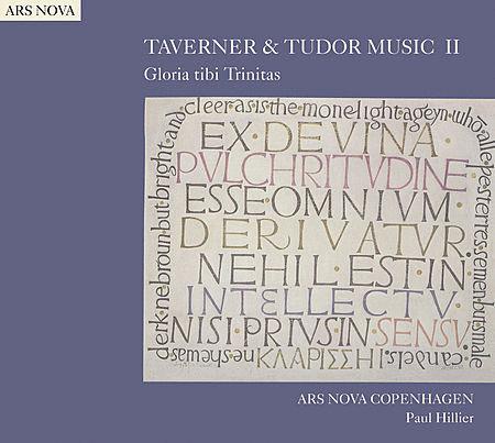 Volume 2: Taverner and Tudor Music