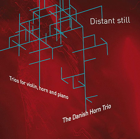 Danish Horn Trio: Distant Stil