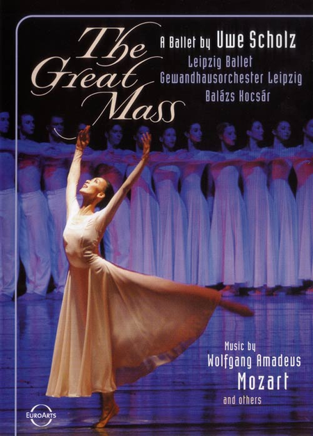 The Great Mass - a Ballet