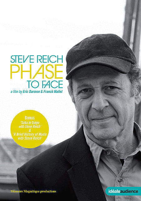 Steve Reich: Phase To Face