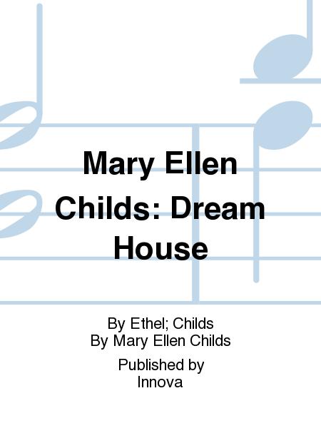 Mary Ellen Childs: Dream House