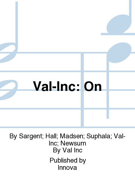 Val-Inc: On