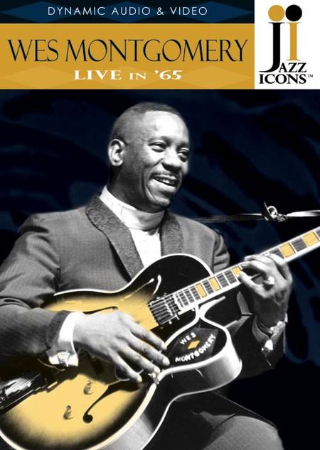 Jazz Icons: Wes Montgomery