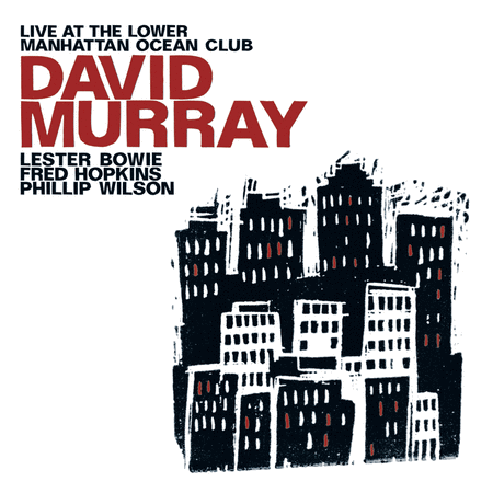 David Murray Live At the Lower