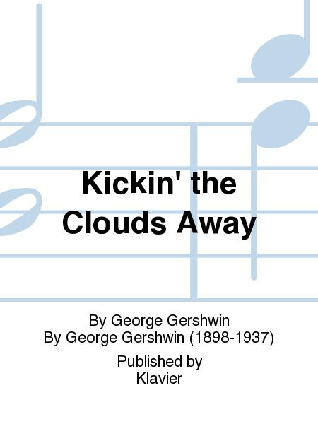 Kickin' the Clouds Away
