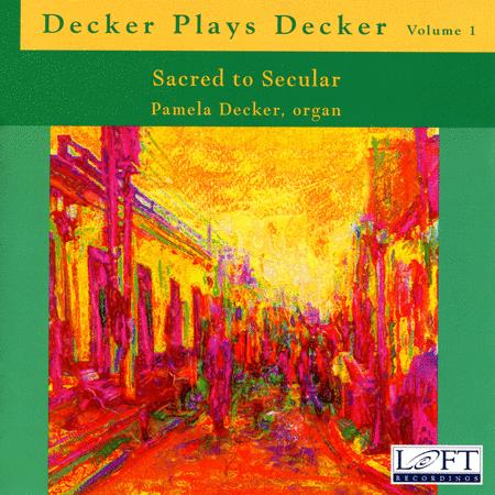 Volume 1: Decker Plays Decker