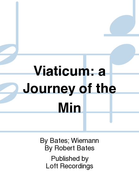 Viaticum: a Journey of the Min