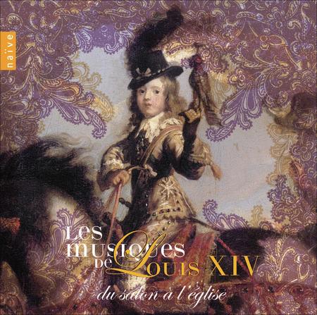 Volume 1: Les Musiques De Louis XIV