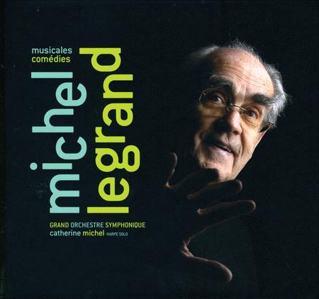 Michel Legrand: Musicales-Come