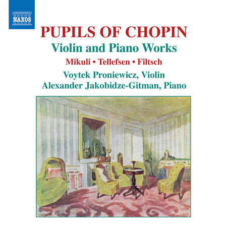 Pupils of Chopin: Violin and P