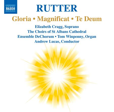 Gloria; Magnificat; Te Deum