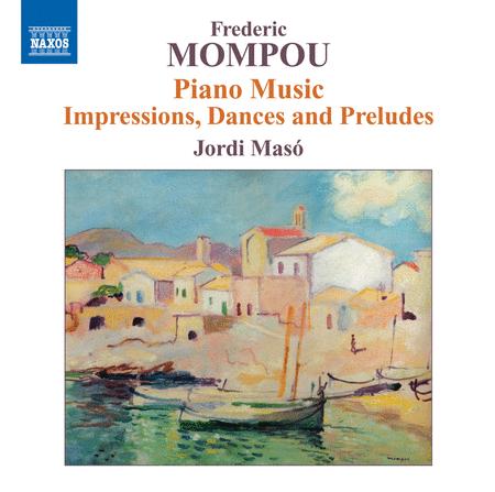 Volume 6: Mompou Piano Music