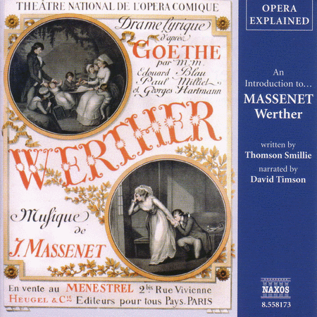 Opera Explained: Werther