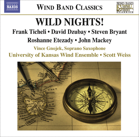Wild Nights! Music for Wind Ba