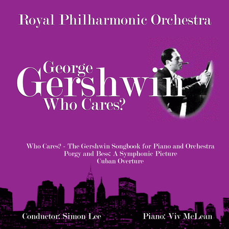 Who Cares? - Gershwin Songbook