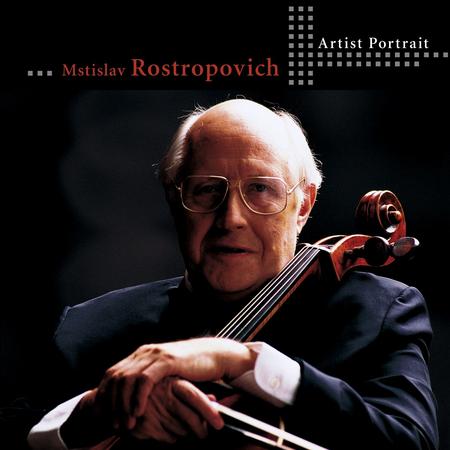 Mstislav Rostropovich: Artist