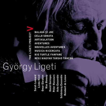 Volume 5: Ligeti Project - Ballad &