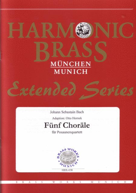 Funf Chorale / Five Chorals