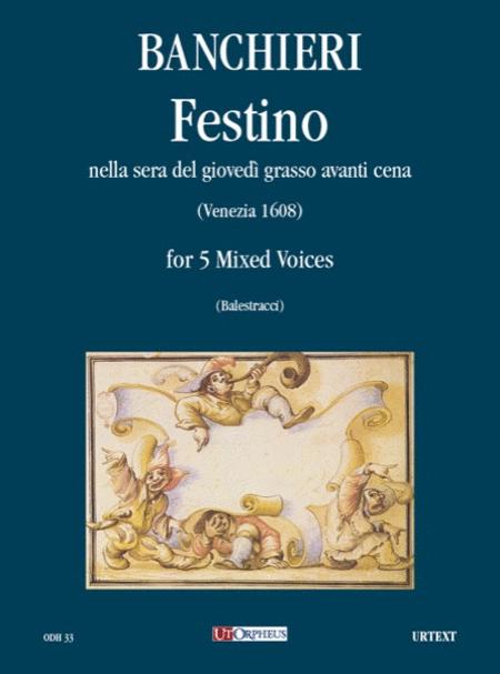 Festino nella sera del giovedi grasso avanti cena Op. XVIII (Venezia 1608)
