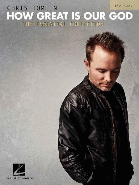 Chris Tomlin - How Great Is Our God: The Essential Collection