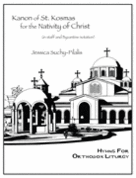 Kanon of St. Kosmas for the Nativity of Christ