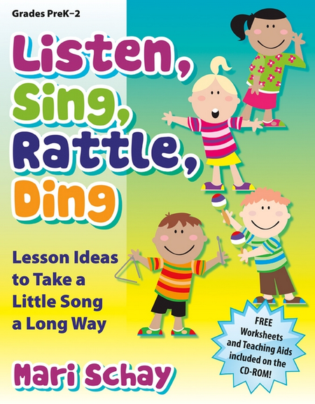 Listen, Sing, Rattle, Ding