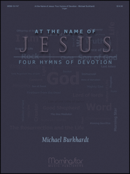 At the Name of Jesus: Four Hymns of Devotion