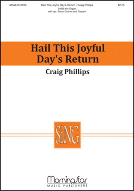 Hail this Joyful Day's Return (Choral Score)