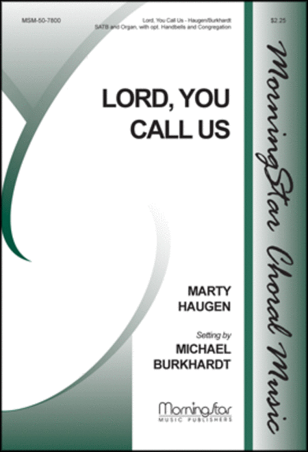 Lord, You Call Us (Choral Score)