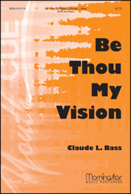 Be Thou My Vision (Choral Score)
