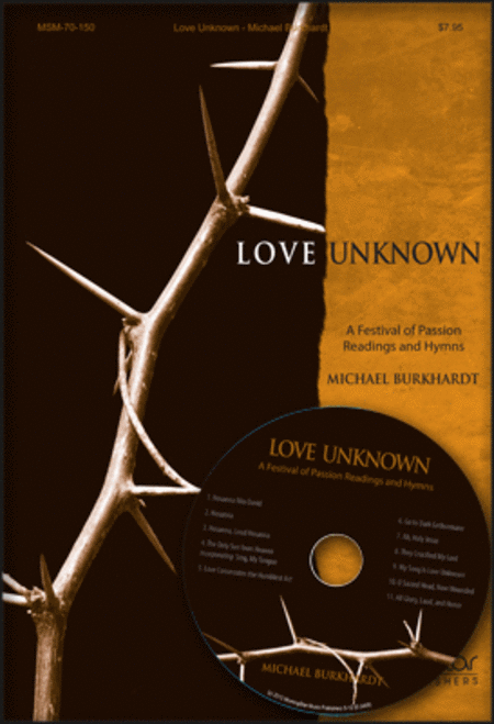 Love Unknown: A Festival of Passion Readings and Hymns (Preview Pak)