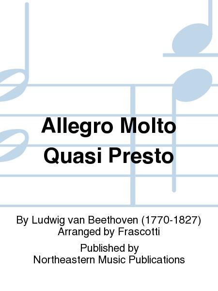 Allegro Molto Quasi Presto