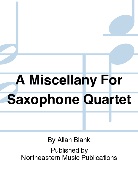A Miscellany For Saxophone Quartet