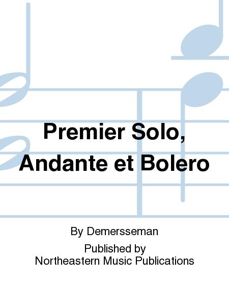 Premier Solo, Andante et Bolero