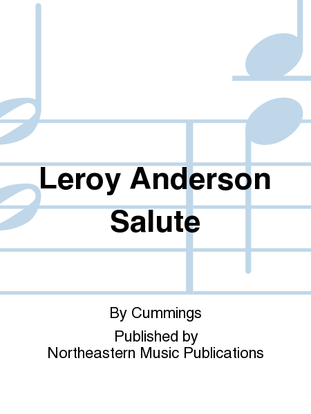 Leroy Anderson Salute