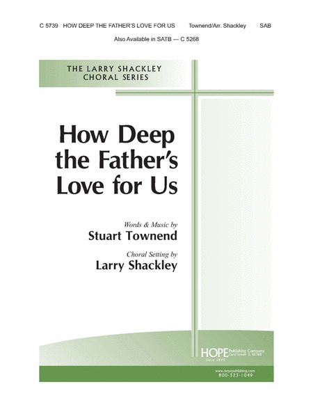 How Deep the Father's Love For Us