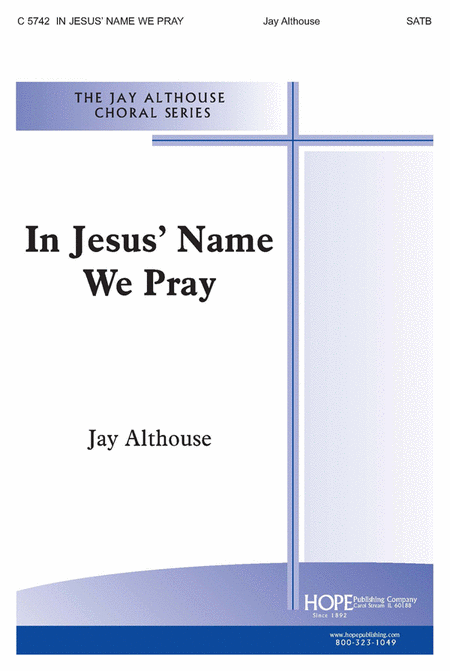 In Jesus' Name We Pray