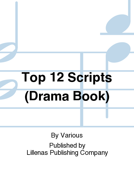 Top 12 Scripts (Drama Book)