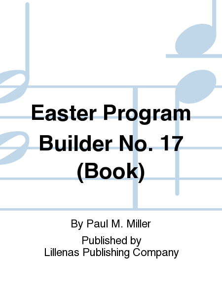 Easter Program Builder No. 17 (Book)