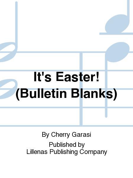 It's Easter! (Bulletin Blanks)