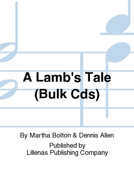 A Lamb's Tale (Bulk Cds)