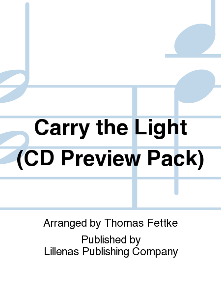 Carry the Light (CD Preview Pack)