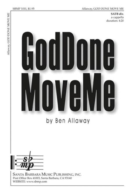 God Done Move Me
