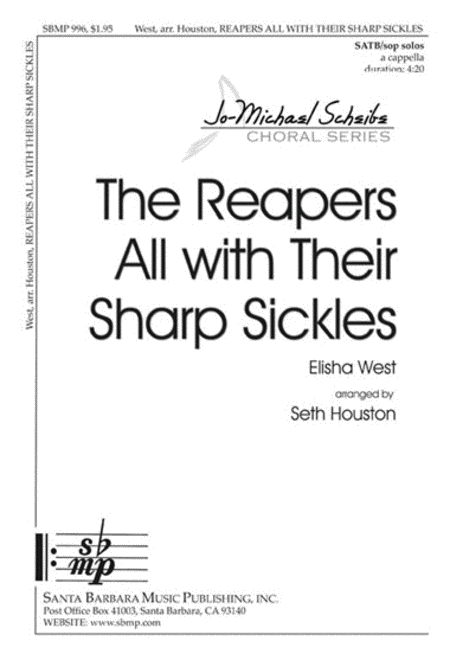 The Reapers All with Their Sharp Sickles