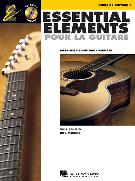 Essential Elements Pour La Guitare 1 (French Edition)