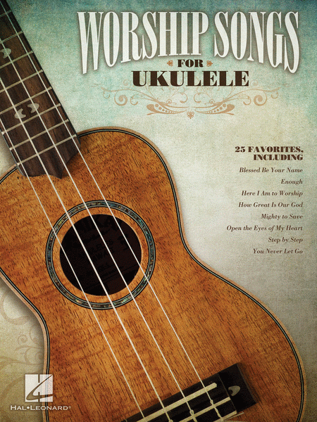 Worship Songs for Ukulele