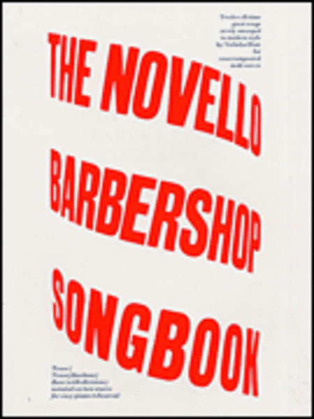 The Novello Barbershop Songbook