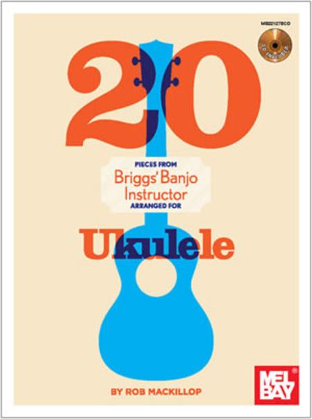 20 Pieces from Briggs Banjo Instructor,